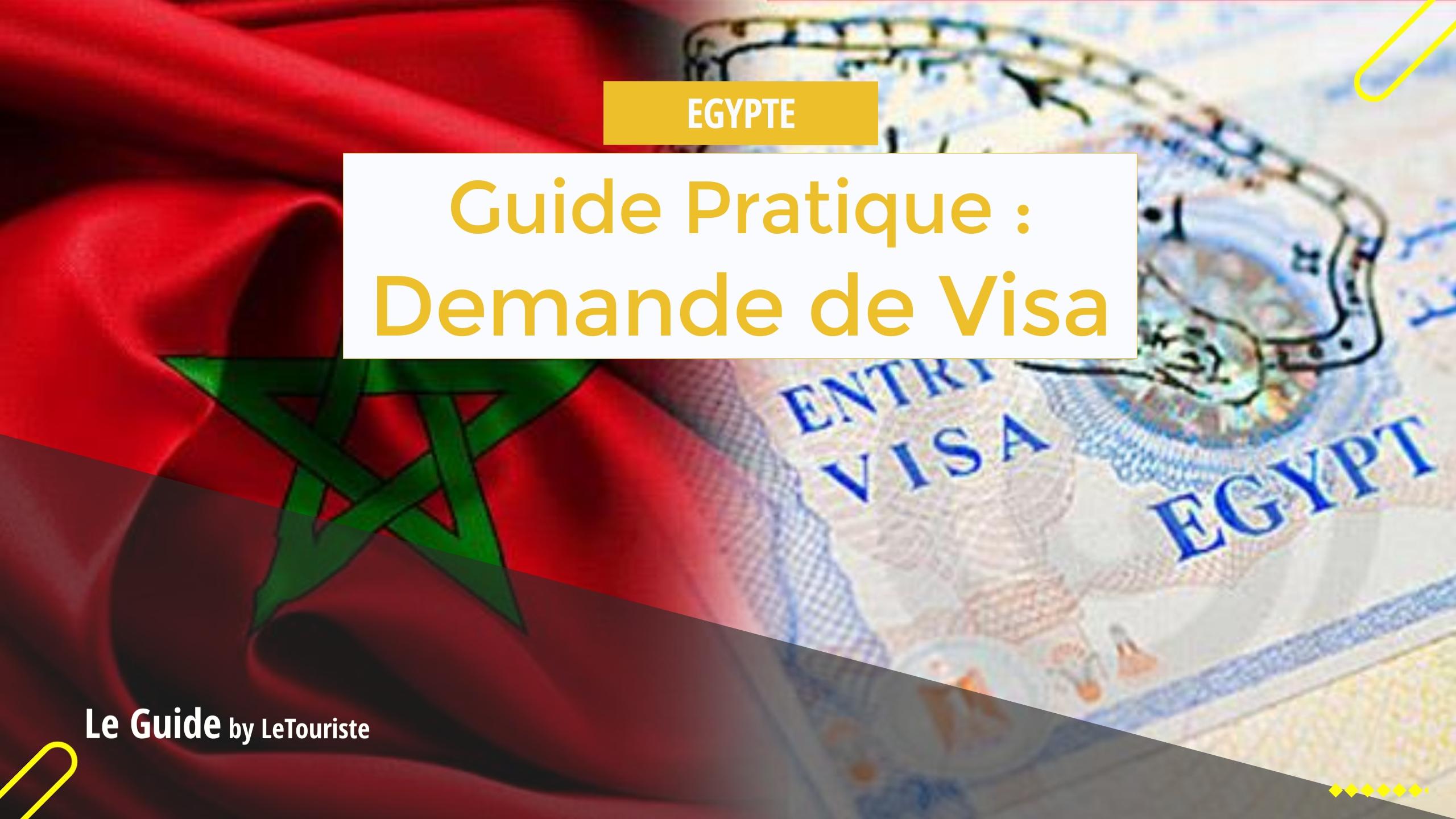 Guide Pratique Demande De Visa D Egypte